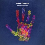 Above _ Beyond - We Are All We Need