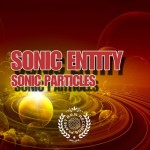 Sonic Entity - Sonic Particles